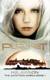 Purenet: The Sanction Series (The Sanction Thriller Series) (Volume 1) - H.J. Lawson