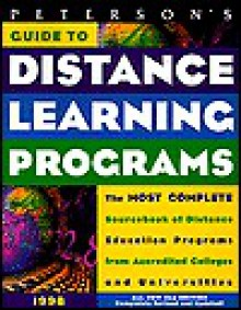 Peterson's Guide to Distance Learning Programs: With CDROM - Peterson's