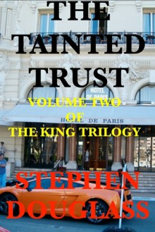 The Tainted Trust - Stephen Douglass
