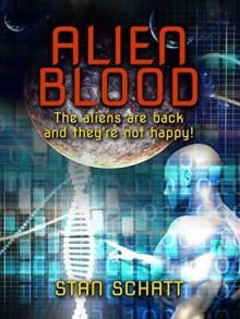 Alien Blood - Stan Schatt