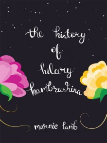 The History of Hilary Hambrushina - Marnie Lamb