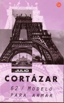 62/Modelo para armar - Julio Cortázar
