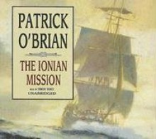 The Ionian Mission - Patrick O'Brian, Simon Vance