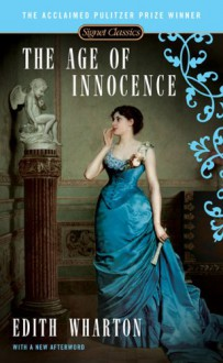 The Age of Innocence - Edith Wharton, Regina Barreca, Judith P. Saunders