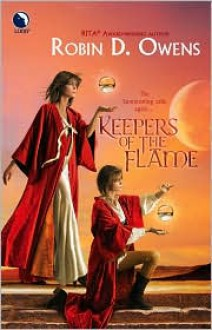 Keepers Of The Flame - Robin D. Owens
