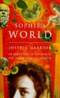 Sophie's World: A Novel About The History Of Philosophy - Jostein Gaarder