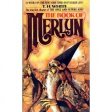 The Book of Merlyn - T.H. White
