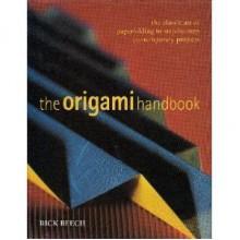 Origami Handbook - Rick Beech