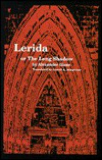 Lerida or the Long Shadow - Alexander Giese, Lowell A. Bangerter