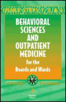 Behavioral Sciences and Outpatient Medicine for the Boards and Wards - Carlos Ayala, Brad Spellberg