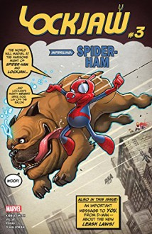 Lockjaw (2018-) #3 - Daniel Kibblesmith, Carlos Villa, David Nakayama