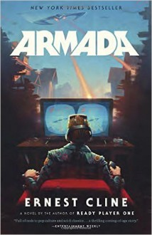 Armada: From the author of READY PLAYER ONE - Ernest Cline