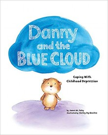 Danny and the Blue Cloud - James M Foley