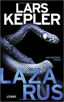 Lazarus: Schweden-Krimi (Joona Linna) - Adrien Meisch,Lars Kepler,Thorsten Alms,Susanne Dahmann