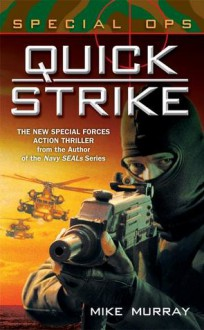 Quick Strike - Mike Murray