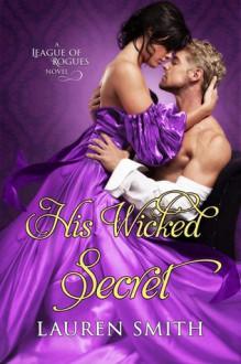 His Wicked Secret - Lauren Smith
