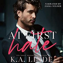 At First Hate (Coastal Chronicles, #2) - K.A. Linde