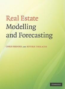 Real Estate Modelling and Forecasting - Chris Brooks, Sotiris Tsolacos