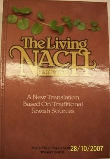 The Living Nach Vol. 1: Joshua, Judges, Kings - Yaakov Elman