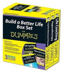 Build a Better Life for Dummies - Rob Willson