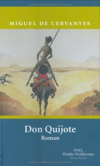 Der sinnreiche Junker Don Quijote von der Mancha - Miguel de Cervantes