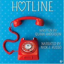 Hotline - Quinn Anderson,Nick J. Russo