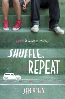 Shuffle, Repeat - Jen Klein