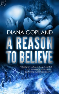 A Reason To Believe - Jack LeFleur,Diana Copland