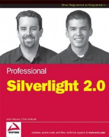 Professional Silverlight 1.1 - Mike Meyers, Chris Andrade