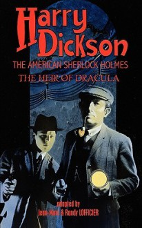 Harry Dickson, The American Sherlock Holmes: The Heir Of Dracula - Harry Dickson, Jean-Marc Lofficier, Randy Lofficier