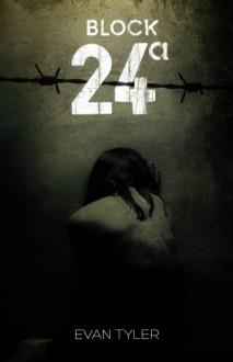 Block 24 - Evan Tyler