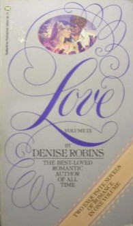 Love, Volume IX - Denise Robins