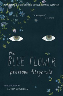 The Blue Flower - Penelope Fitzgerald