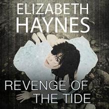 Revenge of the Tide - Elizabeth Haynes, Karen Cass, Audible Studios