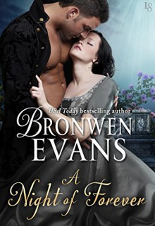 A Night of Forever: A Disgraced Lords Novel (The Disgraced Lords) - Bronwen Evans