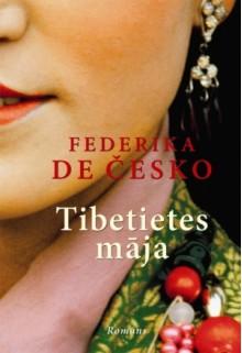 Tibetietes māja - Federica de Cesco, Meldra Bērziņa
