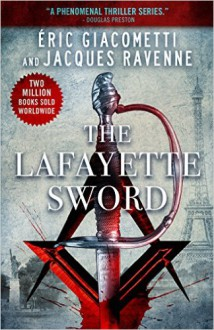 The Lafayette Sword - Eric Giacometti,Jacques Ravenne,Anne Trager