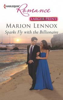 Sparks Fly with the Billionaire - Marion Lennox
