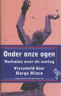 Onder onze ogen - Marga Minco