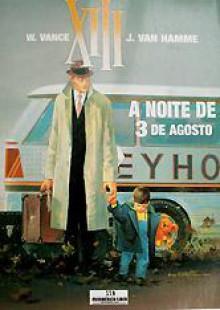 A Noite de 3 de Agosto - Jean Van Hamme, William Vance