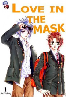 Love in the Mask - Yu-Rang Han