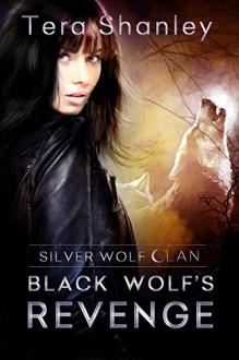 Black Wolf's Revenge - Tera Shanley