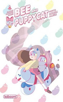 Bee and PuppyCat #3 - Natasha Allegri, Tait Howard, Madeline Flores, Ian McGinty, Anissa Espinosa, Fred Stressing