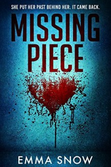 Missing Piece - Emma Snow