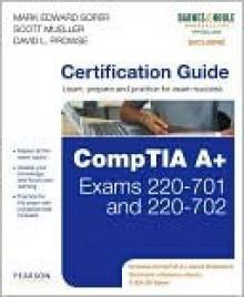 CompTIA A+ Certification Guide (Barnes & Noble Exclusive) - Mark Soper