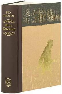 Anna Karenina - Leo Tolstoy, Louise Maude, Aylmer Maude, Angela Barrett