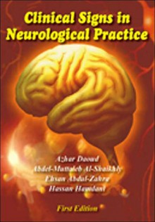 Clinical Signs in Neurological Practice - Azhar Daoud, Ehsan Abdul-Zahra