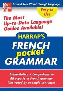 Harrap's French Pocket Grammar - Harrap's Publishing, Harrap
