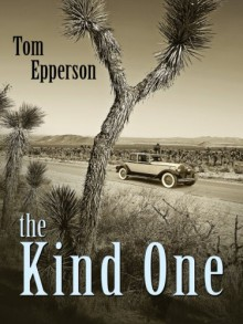 Kind One - Tom Epperson