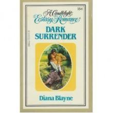 Dark Surrender (Candlelight Ecstasy, #184) - Diana Blayne